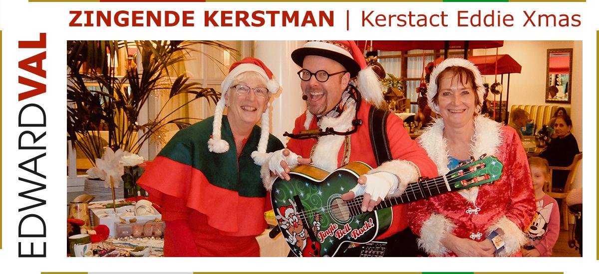03 Zingende kerstman kerstact Eddie Xmas kerstmarkt kerstborrel kerstdiner amaris gelderland utrecht noord zuid holland brabant
