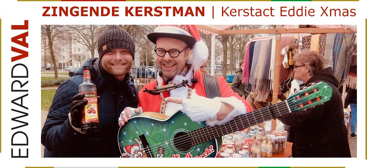 04 Zingende kerstman kerstact Eddie Xmas kerstmarkt kerstborrel kerstdiner overijsel zwolle noord zuid holland brabant