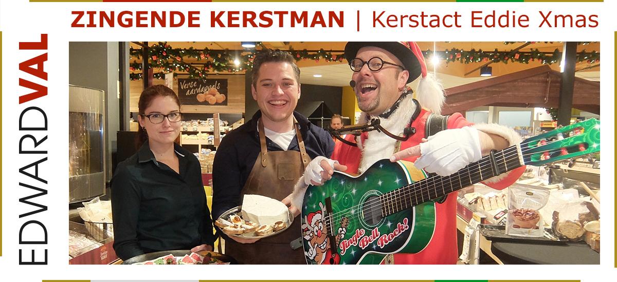 05 Zingende kerstman kerstact Eddie Xmas kerstmarkt kerstborrel kerstdiner jumbo supermarkt utrecht noord zuid holland brabant