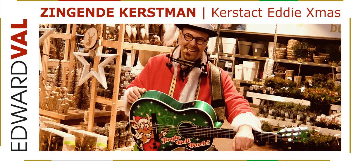 24 Zingende kerstman kerstact Eddie Xmas tuincentrum intratuin kerstmarkt edward val gelderland gelderland utrecht brabant overijssel