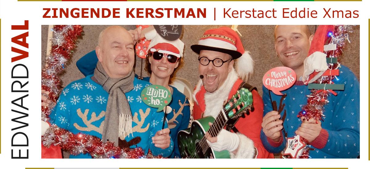 28 Zingende kerstman kerstact Eddie Xmas kerstborrel kerstlunch kerstmis troubadour nijkerk edward val santa gelderland overijssel